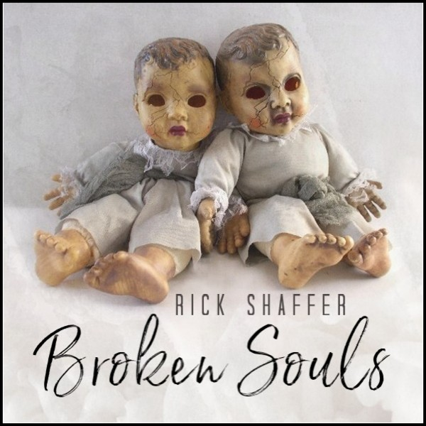 Rick Shaffer New Rock Album 'Broken Souls'
